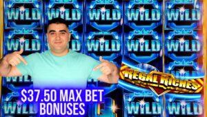 High bound  REGAL RICHES Slot $37.50 Max Bet Bonuses & Nice Wins   Winning On Slots inward Las Vegas