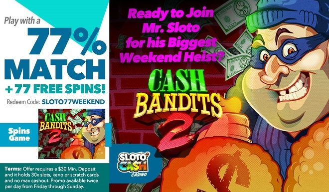 Sloto'Cash Weekend Free Spins Bonus