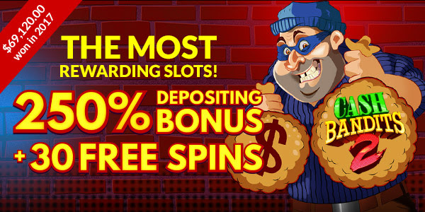 Enjoy your 250% Bonus + 30 Free Spins