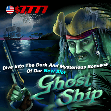 77 welcome bonus ghost ship slot