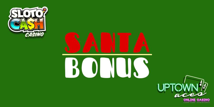 სანტა ბონუსი -, უფასო + ჯეკპოტი უფასო ჯეკპოტი ტრიალებს Cash & Uptown Casino- ში