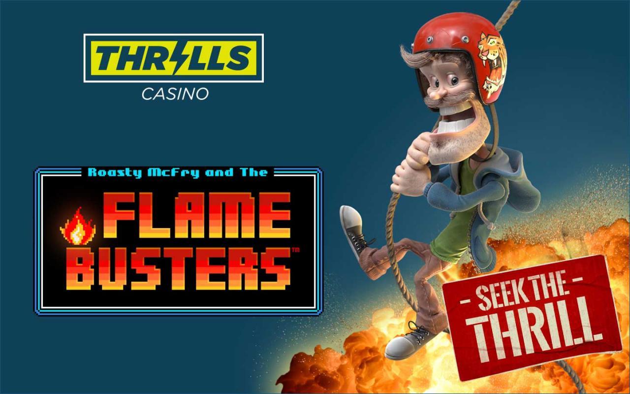 casino big bonus. Flame Busters - 300 Free Spins at Thrills Casino Online