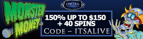 150% up to 0 + 40 Spins at Lincoln Casino Online!