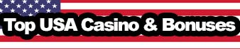 Top USA Casino & Bonusser