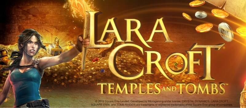 Gioca a New Slot Game - Lara Croft®: Temples and Tombs ™