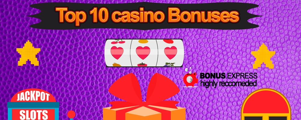 Top 10 des bonus de casino