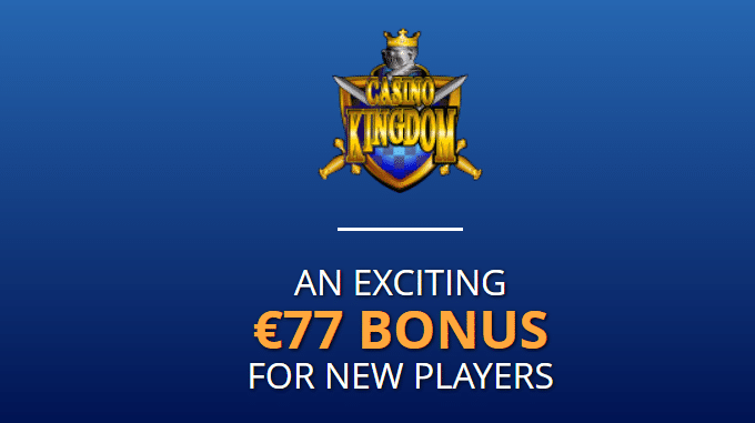 AN EXCITING €77 BONUS FOR NEW PLAYERS