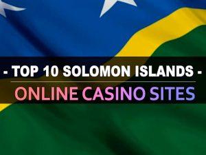 עשרת אתרי הקזינו המקוונים של איי שלמה