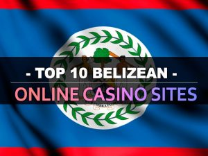 Top 10 web lokacija za casino u Belizeanu