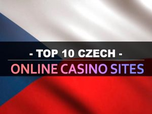 עשרת אתרי הקזינו המקוונים הצ'כים