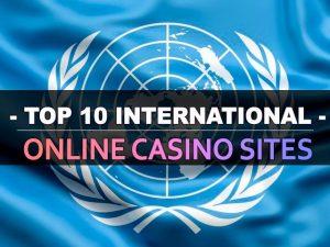 עשרת אתרי הקזינו המקוונים הבינלאומיים