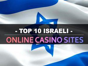 עשרת אתרי הקזינו המקוונים הישראליים המובילים