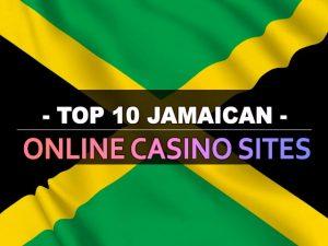 עשרת אתרי הקזינו המקוונים בג'מייקני