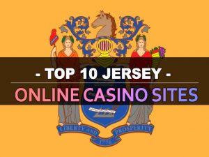 Jerseyերսիի լավագույն առցանց կազինո կայքերի տասնյակը