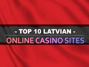עשרת אתרי הקזינו המקוונים הלטבים המקוונים