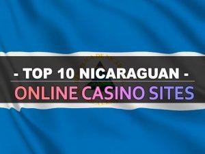 עשרת אתרי הקזינו המקוונים של ניקרגואה