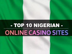 10 Situs Kasino Online Terbaik Nigeria
