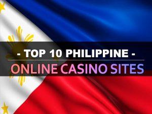 עשרת אתרי הקזינו המקוונים הפיליפינים