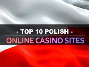 עשרת אתרי הקזינו המקוונים הפולניים