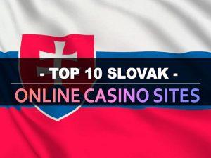 Սլովակիայի առցանց առցանց կազինո կայքերի տասնյակը