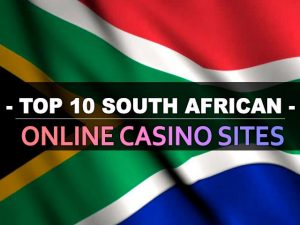 Top 10 South African Online Casino Sites