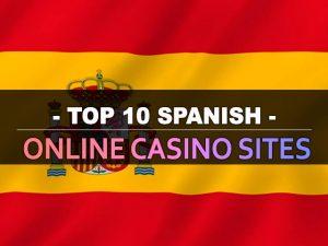 Թոփ 10 իսպանական առցանց կազինո կայքեր