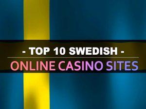 Թոփ 10 շվեդական առցանց կազինո կայքեր