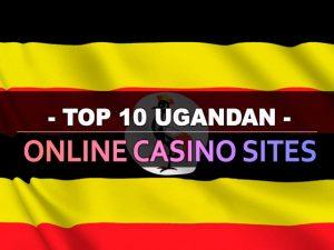 עשרת אתרי הקזינו המקוונים באוגנדה