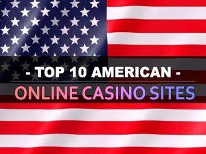 ԱՄՆ-ի առցանց խաղատների 10 լավագույն կայքերը